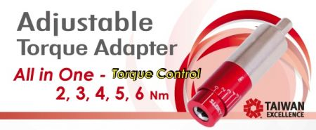 Adjustable Torque Adapter - Adjustable torque adapter from 1~6Nm