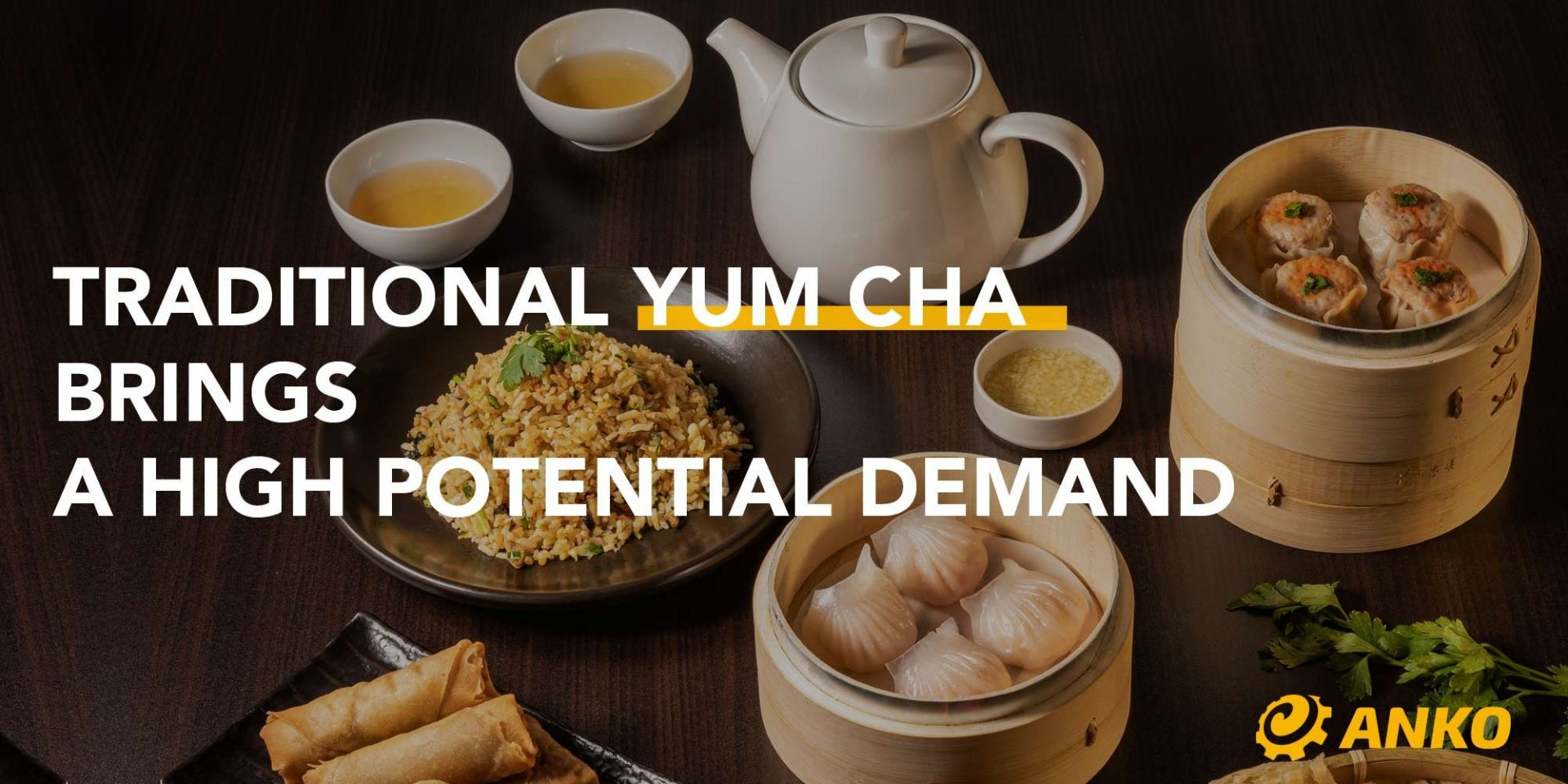 【Food Industry Trends】Dim Sum – Delicious Cantonese Treats with Full of Surprises