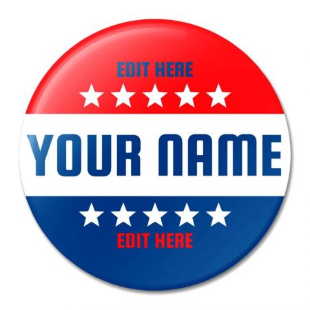 Custom Political Buttons - Presidential Campaign Buttons