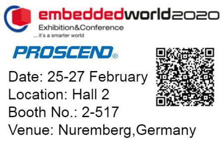Proscend sa teší na stretnutie s vami na Embedded World 2020.