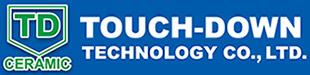 Touch-Down Technology Co., Ltd - Touch-Down is a professional fine ceramics manufacturer.