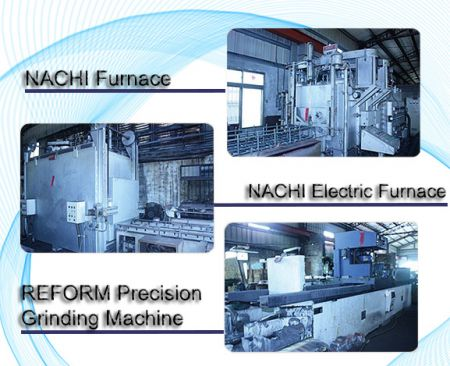 NACHI Furnace and REFORM Grinding Machine