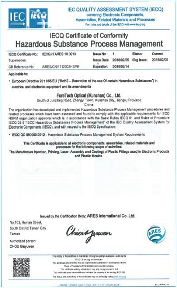 ForeTech Optical (KunShan) hat Hazardous Substance Process Management (HSPM) - für die elektrischen, elektronischen Teile, Produktionsprozesse, Produkte entsprechen den Umweltnormen.