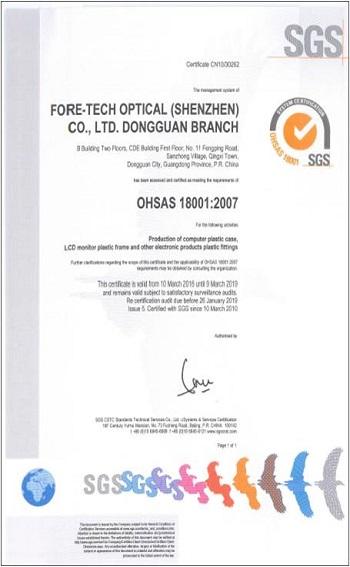 ForeTech Optical (ShenZheng) Har OHSAS18001 Internationella certifieringar av bedömning av arbetsmiljö och säkerhet, det är organisationer som har påvisats påvisbart sund arbetsmiljöprestanda.
