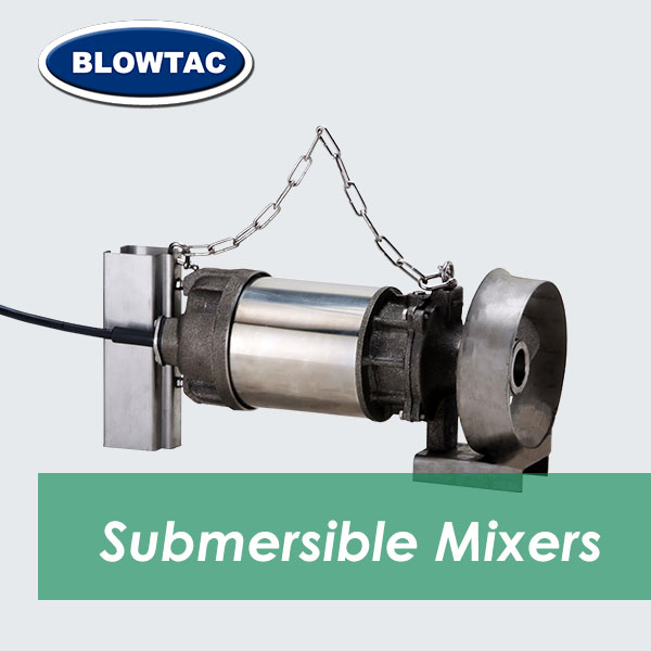 BLOWTAC Submersible Mixers