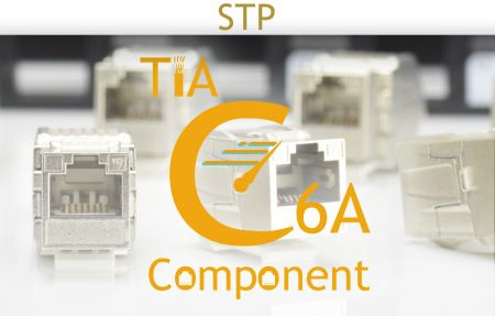 TIA C6A Component-Rated Shielded Solution - TIA C6A Component-Rated Shielded Solution