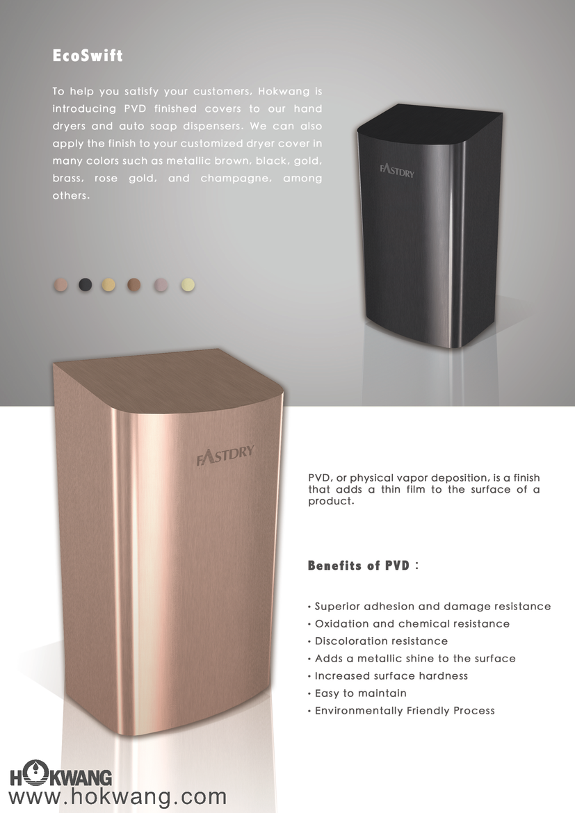PVD Finishes on Hand Dryer and Soap Dispenser are now Available