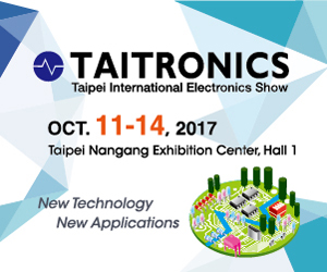 <a href=http://www.taitronics.tw/en_US/index.html> TAITRONICS 2017 </a>
