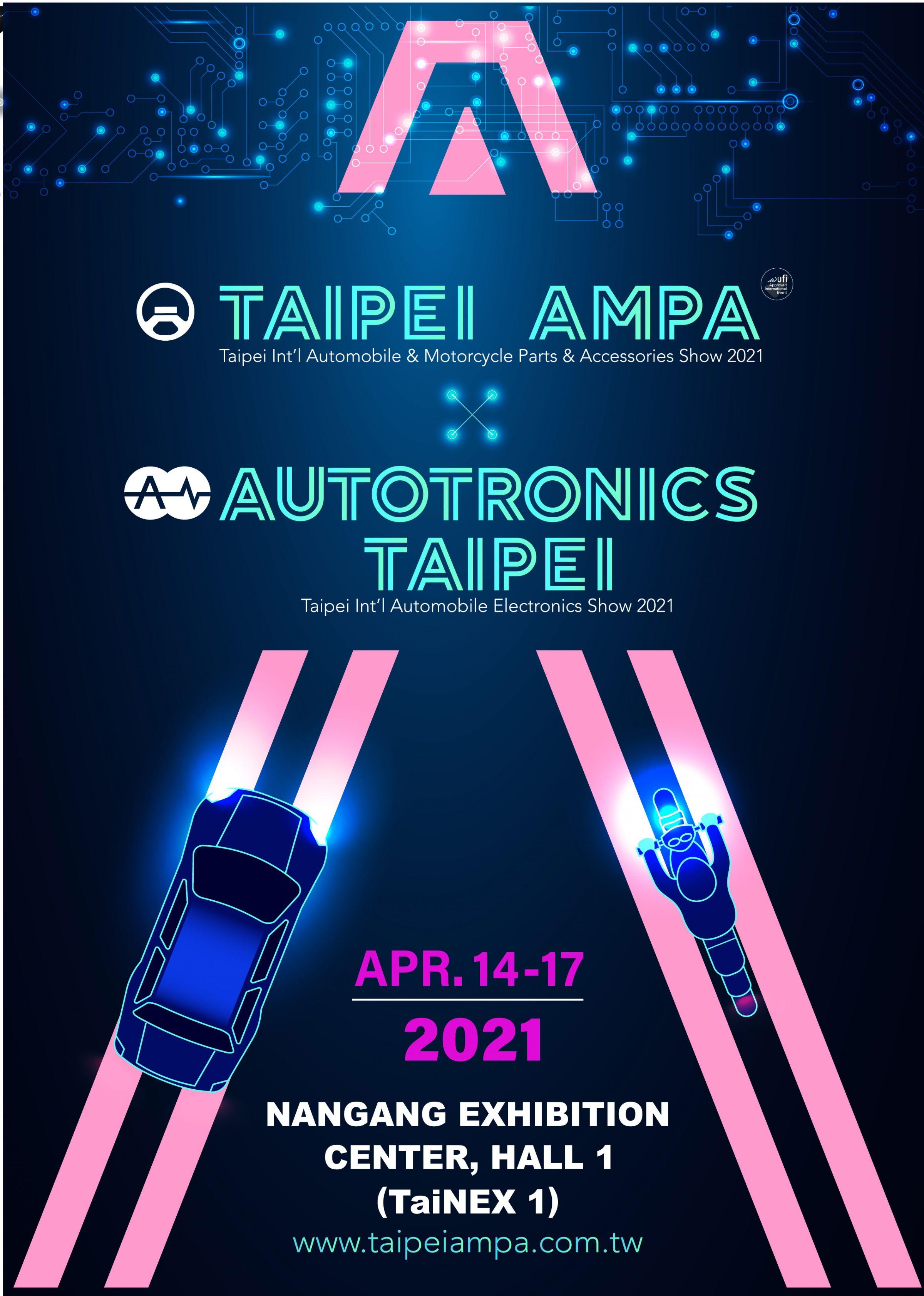 <a href=//www.taipeiampa.com.tw/en/index.html> 2021 Taipei AMPA / Autotronics Taipei</a>