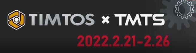 TIMTOS & TMTS 2022 - TIMTOS & TMTS 2022