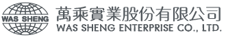 WAS SHENG ENTERPRISE CO., LTD.