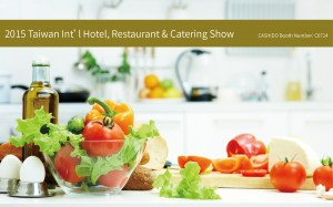 WELCOME TO 2015 Taiwan Int'l Hotel, Restaurant & Catering Show - .