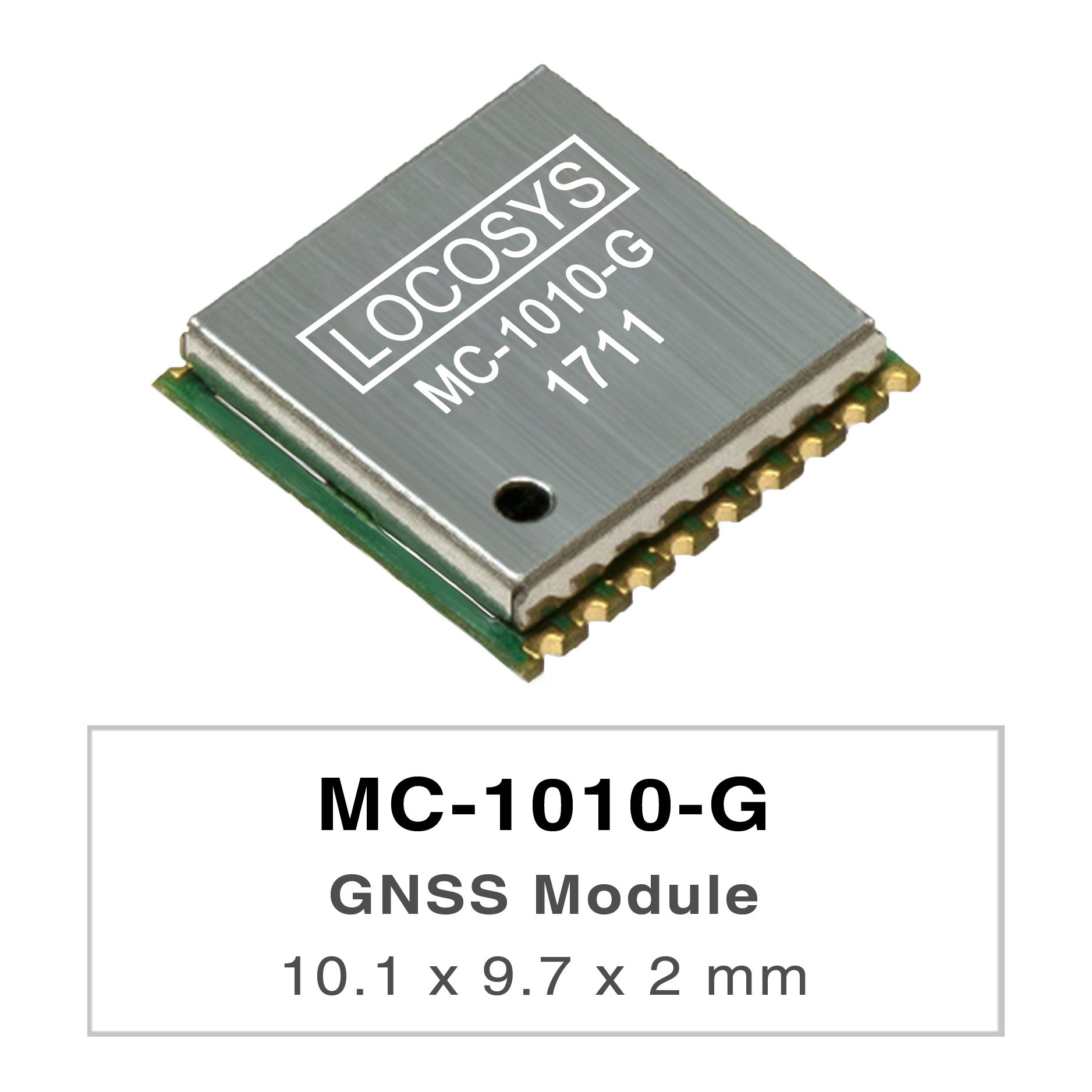 LOCOSYS MC-1010-G is a complete standalone GNSS module.