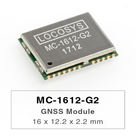 LOCOSYS MC-1612-G2は、完全なスタンドアロンGNSSモジュールです。