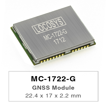 LOCOSYS MC-1722-G is a complete standalone GNSS module.