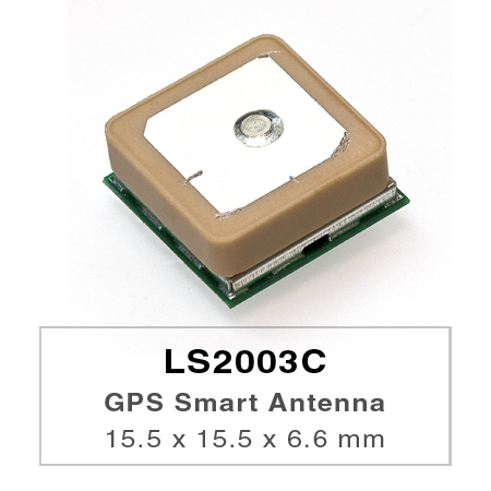 LS2003C is a complete standalone GPS smart antenna module, including embedded patch antenna and GPS receiver circuits.