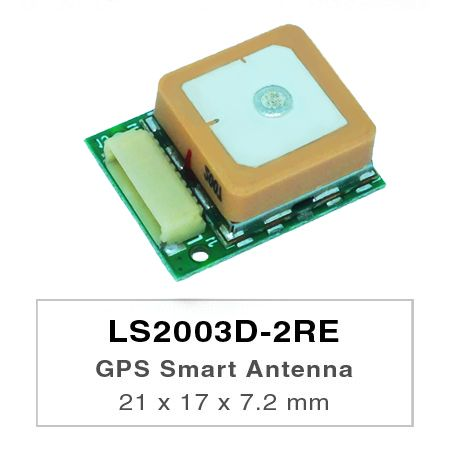 LS2003D-2RE is a complete standalone GPS smart antenna module, including embedded patch antenna and GPS receiver circuits.