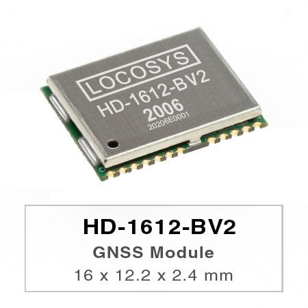 Sub-meter Modules ( L1+L5 ) +3.3V - LOCOSYS HD-1612-BV2/HD-1612-BV3 are high-performance dual-band GNSS positioning modules that are capable of tracking all global civil navigation systems (GPS, GLONASS, BDS, GALILEO, QZSS and IRNSS).