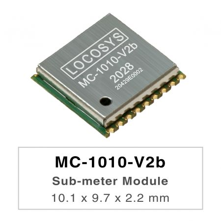 Sub-meter 模組  ( L1+L5 ) +3.3V - LOCOSYS MC-1010-Vxx series are high-performance dual-band GNSS positioning modules that are capable of tracking all global civil navigation systems. They adopt 12 nm process and integrate efficient power management architecture to perform low power and high sensitivity.