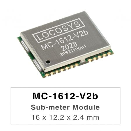Sub-meter 模組 ( L1+L5 ) +3.3V - LOCOSYS MC-1612-Vxx series are high-performance dual-band GNSS positioning modules that are capable of tracking all global civil navigation systems. They adopt 12 nm process and integrate efficient power management architecture to perform low power and high sensitivity.