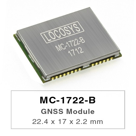 GNSS Module - LOCOSYS MC-1722-B is a complete standalone GNSS module.