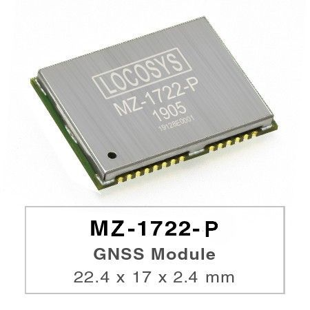 GNSS Modules - LOCOSYS MZ-1722-P is a multi-constellation dual-frequency GNSS module that can output raw data for high precision location, such as RTK and PPK.