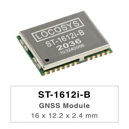 GNSS Modules - LOCOSYS ST-1612i-B module can simultaneously acquire and track multiple satellite constellations that include GPS, BEIDOU, GALILEO and QZSS. It features high sensitivity, low power and small form factor.