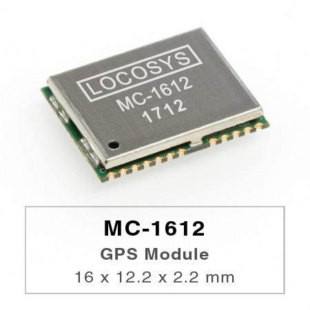 MC-1612 GPS 模組 - MC-1612 GPS模組具備高精度、低功耗和超小尺寸的絕佳表現。