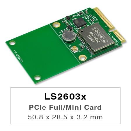 PCIeフル/ハーフミニカード - LOCOSYS LS26030およびLS26031は、PCIeFull-MiniカードまたはPCIeHalf-Miniカードに組み込まれているGPSモジュールです。