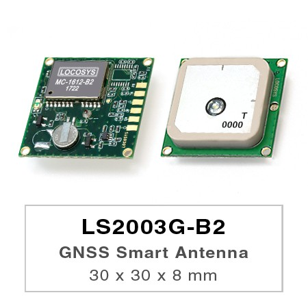 GNSSスマートアンテナモジュール - LS2003G-B2 series products are complete standalone GNSS smart antenna modules, including an embedded antenna and GNSS receiver circuits, designed for a broad spectrum of OEM system applications.