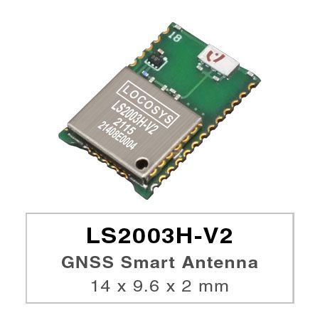Sub-meter Smart Antenna Module - LS2003H-Vx series products are high-performance dual-band GNSS smart antenna modules, including an embedded antenna and GNSS receiver circuits, designed for a broad spectrum of OEM system applications.
