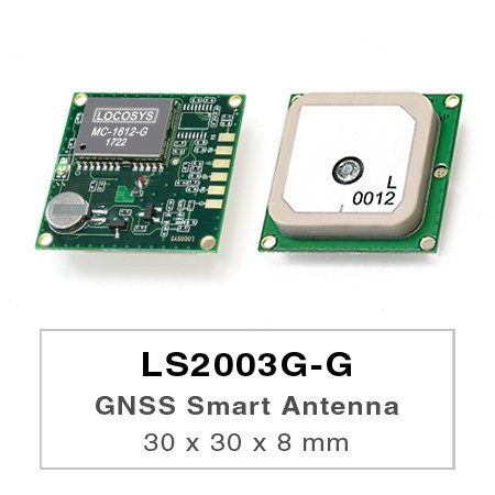 GNSSスマートアンテナモジュール - LS2003G-G series products are complete standalone GNSS smart antenna modules, including an embedded antenna and GNSS receiver circuits, designed for a broad spectrum of OEM system applications.