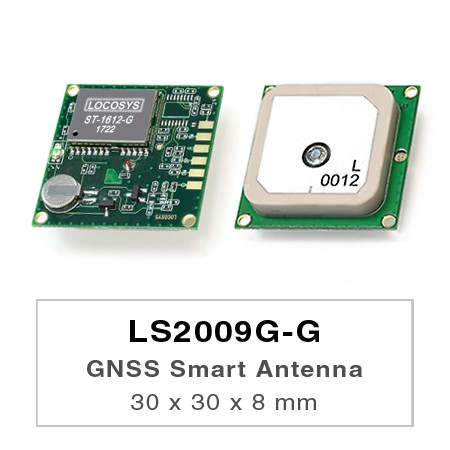 GNSSスマートアンテナモジュール - LS2009G-G series products are complete standalone GNSS smart antenna modules, including an embedded antenna and GNSS receiver circuits, designed for a broad spectrum of OEM system applications.