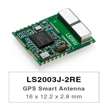LS2003J-2RE 獨立 GPS 含天線模組 - LS2003J-2RE 是一個完整的獨立GPS智能天線模組