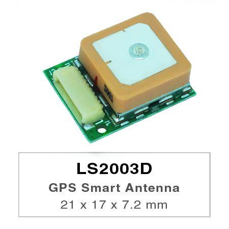 GPS-Smart-Antennenmodul - LS2003D ist ein komplettes eigenständiges GPS-Smart-Antennenmodul, einschließlich eingebetteter Patch-Antenne und GPS-Empfängerschaltungen.