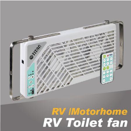 RV Toilet Fan - TITAN RV toilet ventilation fan