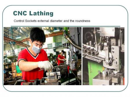 CNC Lathing: Control Sockets external diameter and the roundness.