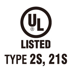 UL Type 2S & 21S Certification - UL Type 2S & 21S Certification