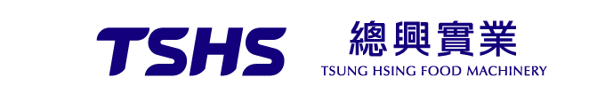 TSUNG HSING FOOD MACHINERY CO., LTD. - TSHS - Paistinkoneiden ammattimainen valmistaja.