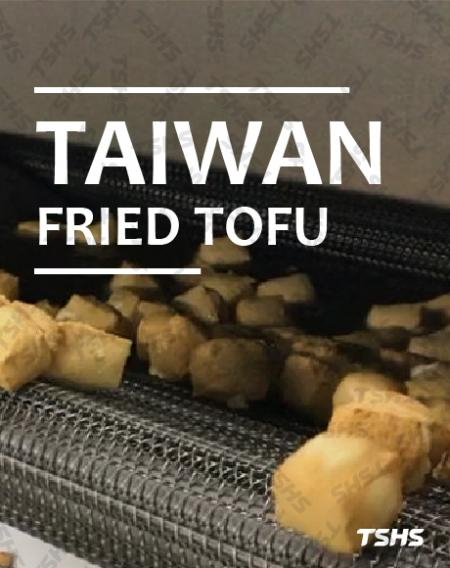 Taiwan -The good partner of fry tofu