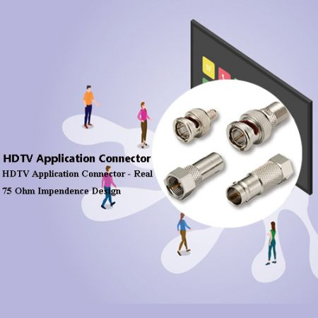 HDTV Application Connector - HDTV Application Connectors