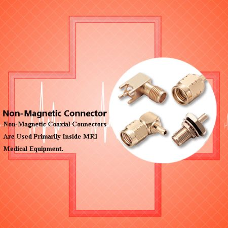 Non-Magnetic Connector - Non-magnetic Connectors