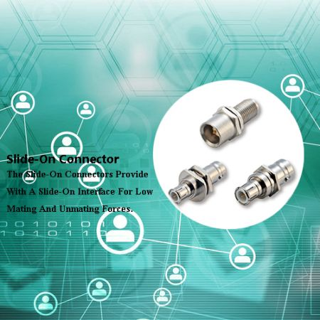 Slide-On Connector - Slide-On Connector