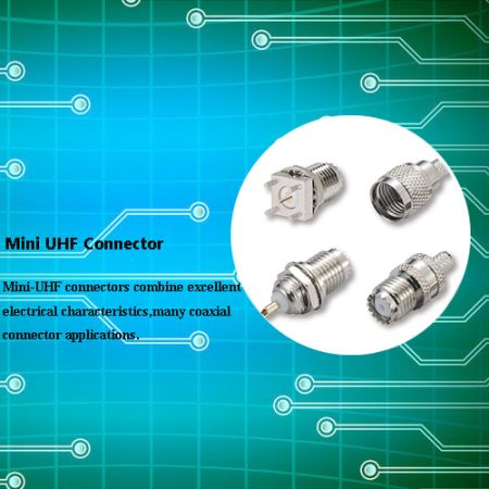 MINI-UHF Connectors