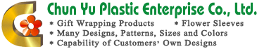Chun Yu Plastic Enterprise Co., Ltd. - Fornecedor de papel de embrulho de qualidade premium -      Chun Yu Plastic Enterprise Co., Ltd.
