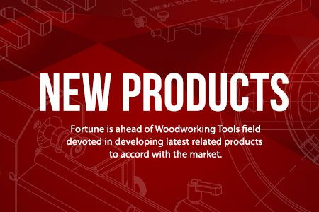 Woodworking tools, machinery, supplies, and accessories new products