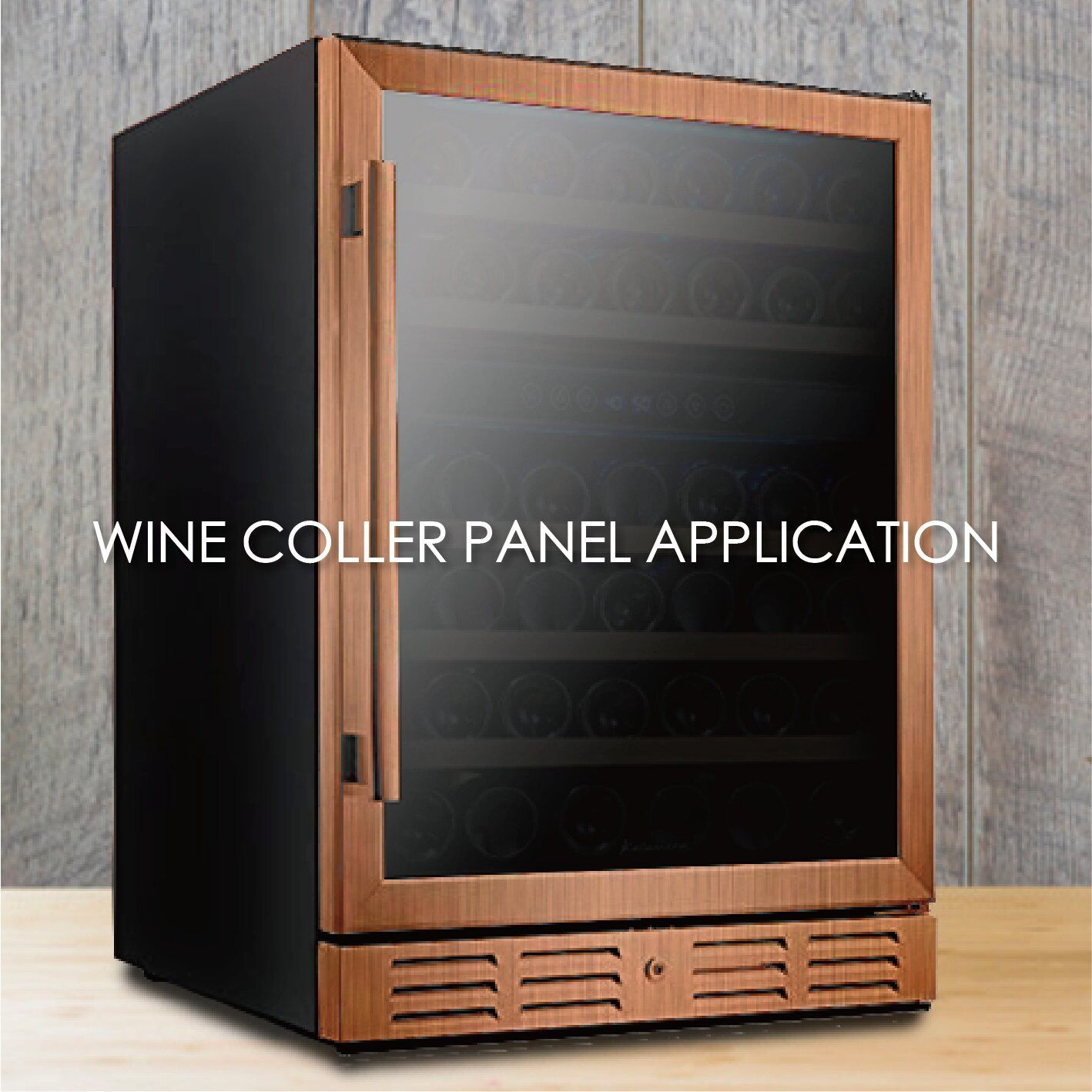 The use of wood grain coated metal to make wine cooler panels can increase the aesthetics and durability