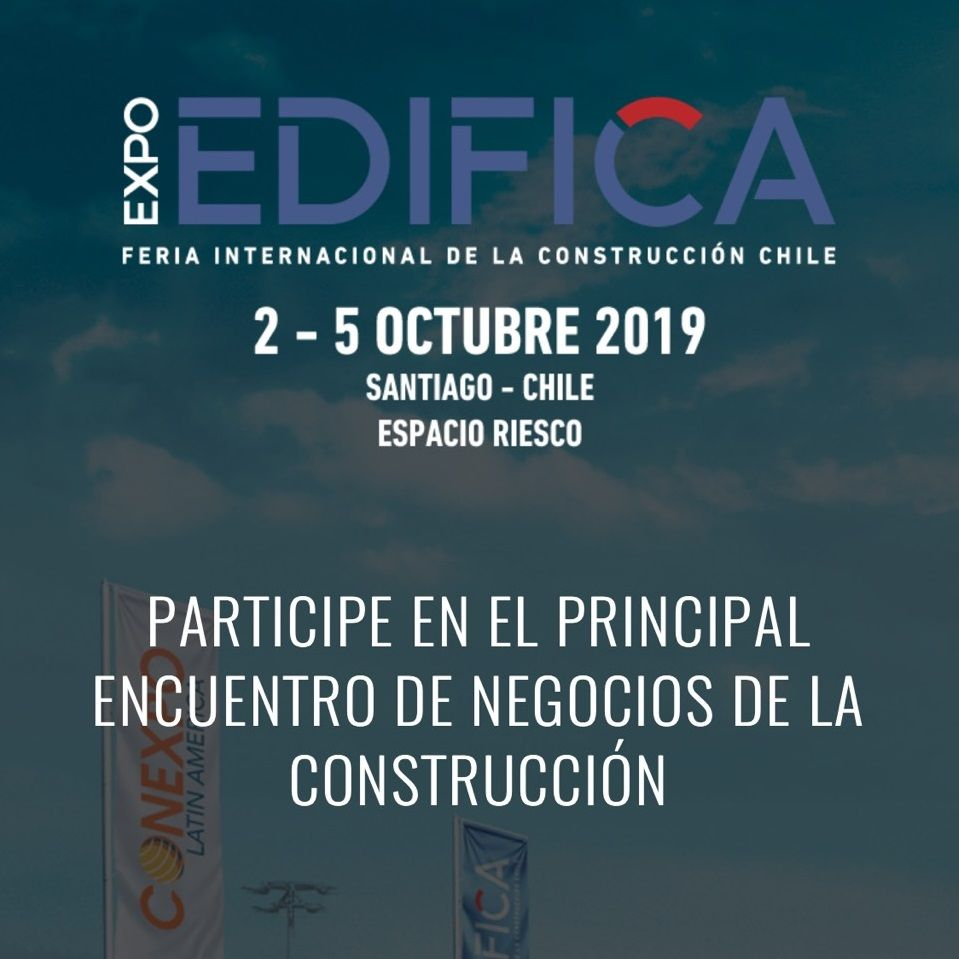 EDIFICA (International Construction Fair Chile) 2019