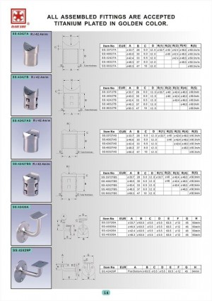 Dah Shi exquisite Stainless Steel Accessories of Handrails / Balustrades / Metal Building Materials. - All assembled fittings are accepted titanium plated in golden color.