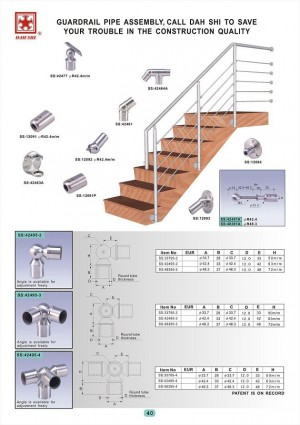 Dah Shi exquisite Stainless Steel Accessories of Handrails / Balustrades / Metal Building Materials. - Dah Shi varity handrial fittings help you solve the problems of stair corners and angles.